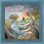 the age of miracles (remastered) - mary chapin carpenter