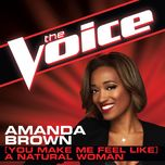 (you make me feel like) a natural woman (the voice performance) (single) - amanda brown
