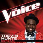 scream (the voice performance) (single) - trevin hunte