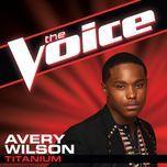 titanium (the voice performance) (single) - avery wilson