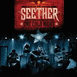 one cold night - seether