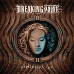 coming of age - breaking point