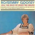 rosemary clooney sings the music of jimmy van heusen - ed bickert, joe cocuzzo, warren vache, emily remler, rosemary clooney, john oddo, michael moore, scott hamilton