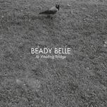 at welding bridge - beady belle