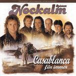 casablanca fur immer - nockalm quintett