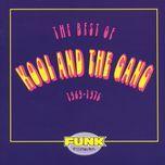 the best of kool & the gang (1969-1976) - kool & the gang
