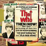 then and now (remastered) - the who