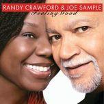 feeling good - joe sample, randy crawford