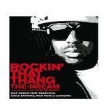 rockin' that thang (rap remix (edited version)) (single) - the-dream, faboulous, juelez santana, rick ross, ludacris