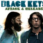 attack & release (bonus track) - the black keys