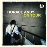 on tour - horace andy