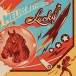 lucky - melissa etheridge