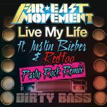 live my life (party rock remix) (single) - far east movement, justin bieber, redfoo