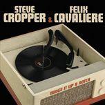 nudge it up a notch - steve cropper, felix cavaliere