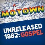 motown unreleased 1962: gospel - v.a