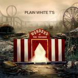 wonders of the younger - plain white t's