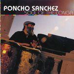 soul of the conga - poncho sanchez