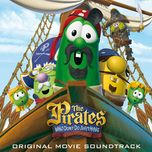 the pirates who don't do anything - a veggietales movie soundtrack - v.a