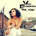 fix you (single) - vita chambers
