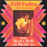 just rock & roll music - bill haley & his comets