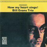 how my heart sings! - bill evans trio