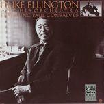 duke ellington and his orchestra featuring paul gonsalves - duke ellington