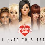 i hate this part (remixes ep) - the pussycat dolls