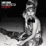 born this way (the remix) - lady gaga