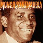 at the black hawk - mongo santamaria & his orchestra