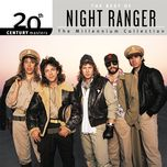20th century masters: the millennium collection: best of night ranger - night ranger