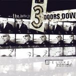 the better life (deluxe edition) - 3 doors down