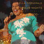 twelve nights in hollywood - ella fitzgerald