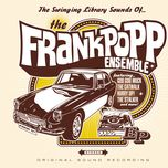 the swinging library sounds of...(ep) - frank popp ensemble