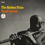 the golden flute - yusef lateef