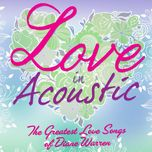 love in acoustic: the greatest love songs of diane warren - lulu panganiban, toto sorioso