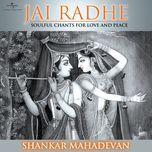 jai radhe - shankar mahadevan (single) - shankar mahadevan