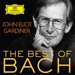john eliot gardiner: the best of bach - john eliot gardiner