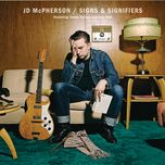 signs & signifiers - jd mcpherson