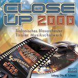 close up 2000 - sinfonisches blasorchester tiroler musikschulwerk