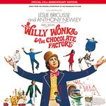 willy wonka & the chocolate factory (soundtrack from the motion picture) (25th anniversary edition) - v.a