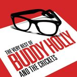 the very best of buddy holly & the crickets - buddy holly, the crickets