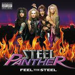 feel the steel (explicit) - steel panther