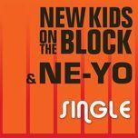 single (single) - ne-yo, new kids on the block