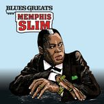 blues greats: memphis slim - memphis slim