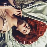 shake it out (single) - florence + the machine