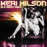in a perfect world... - keri hilson