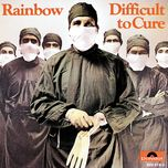 difficult to cure - ritchie blackmore's rainbow