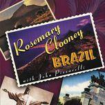brazil - rosemary clooney, john pizzarelli