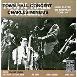 town hall concert, 1964 - charles mingus