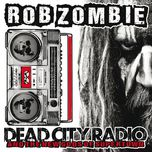 dead city radio and the new gods of supertown (single) - rob zombie